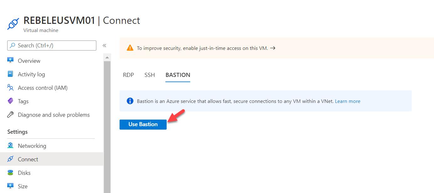 Use Azure Bastion Option